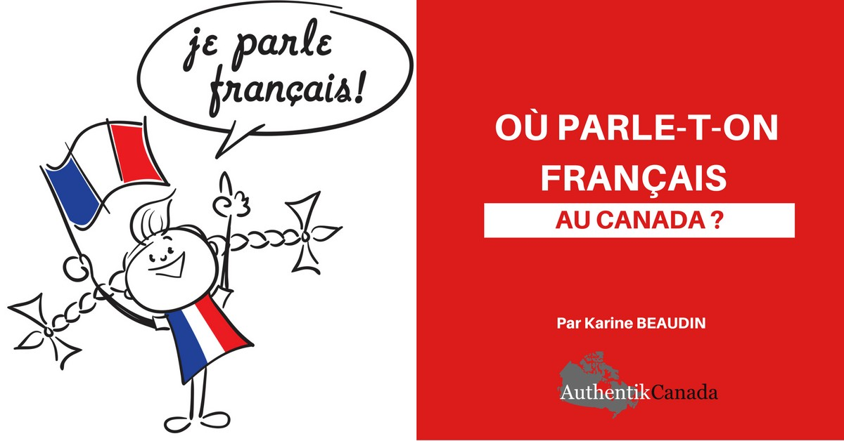 Ville Ou L On Parle Francais Au Canada
